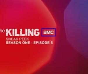 """The Killing Promo: """"Super 8"""""""