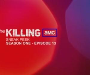 The Killing Season Finale Clip: How Will It End?