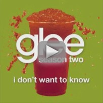 Glee Cast - I Don't Wanna Know