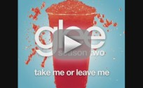 Glee Cast - Take Me or Leave Me