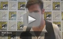 Matt Davis Comic-Con Interview 2012