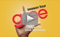 "Glee Cast - ""Blow Me (One Last Kiss)"""