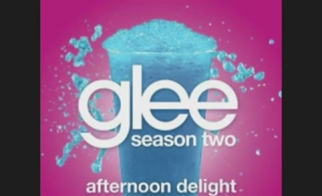 Glee Cast - Afternoon Delight