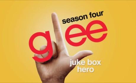 """Glee Cast - """"Juke Box Hero"""""""