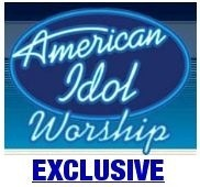 American Idol Worship Exclusive